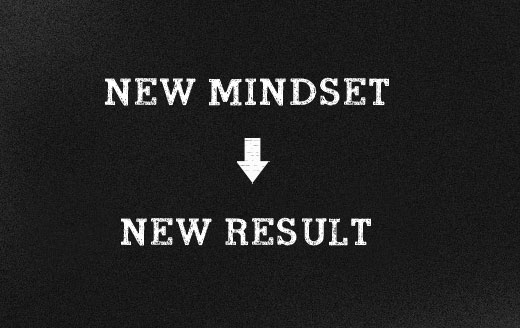 New mindset, new result